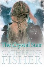 Catherine Fisher - author, writer, novelist, UK - The Crystal Stair 2016