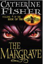 Catherine Fisher - author, writer, novelist, UK - The Margrave 2001