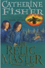 Catherine Fisher - author, writer, novelist, UK - The Relic Master 1998