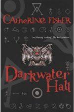Catherine Fisher - author, writer, novelist, UK - Darkwater Hall 2000