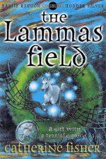 Catherine Fisher - author, writer, novelist, UK - The Lammas Field 1999