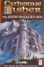 Catherine Fisher - author, writer, novelist, UK - The Snow-walker's Son 1993