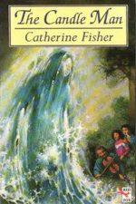 Catherine Fisher - author, writer, novelist, UK - The Candleman 1994