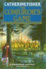 Catherine Fisher - author, writer, novelist, UK - The Conjuror's Game 1990